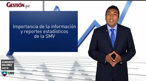 Importancia de la información y reportes estadísticos de la SMV