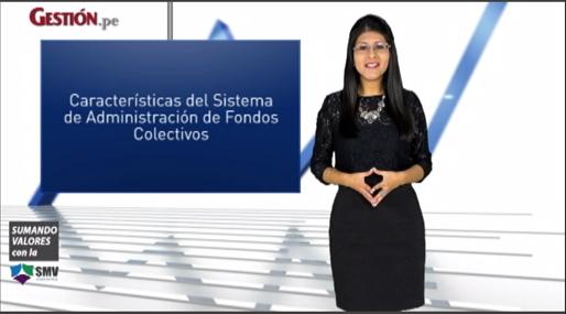 Características del Sistema de Administración de Fondos Colectivos