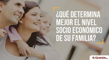 ¿Cuál cree son las claves que determinan a qué nivel socioeconómico pertenece?
