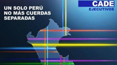 CADE EJECUTIVOS 2017 hará un llamado para lograr un acuerdo político al bicentenario